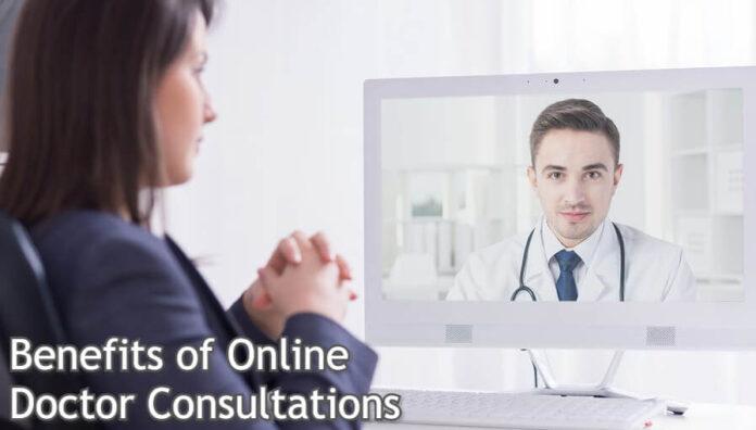 Benefits of Online Doctor Consultations