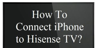 How To Connect iPhone to Hisense TV