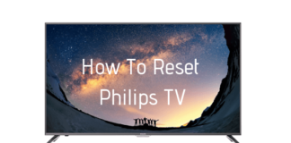How To Reset Philips TV