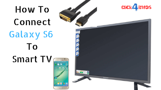 How to connect Galaxy S6 to Smart TV