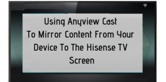 hisense anyview cast