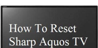 How To Reset Sharp Aquos TV